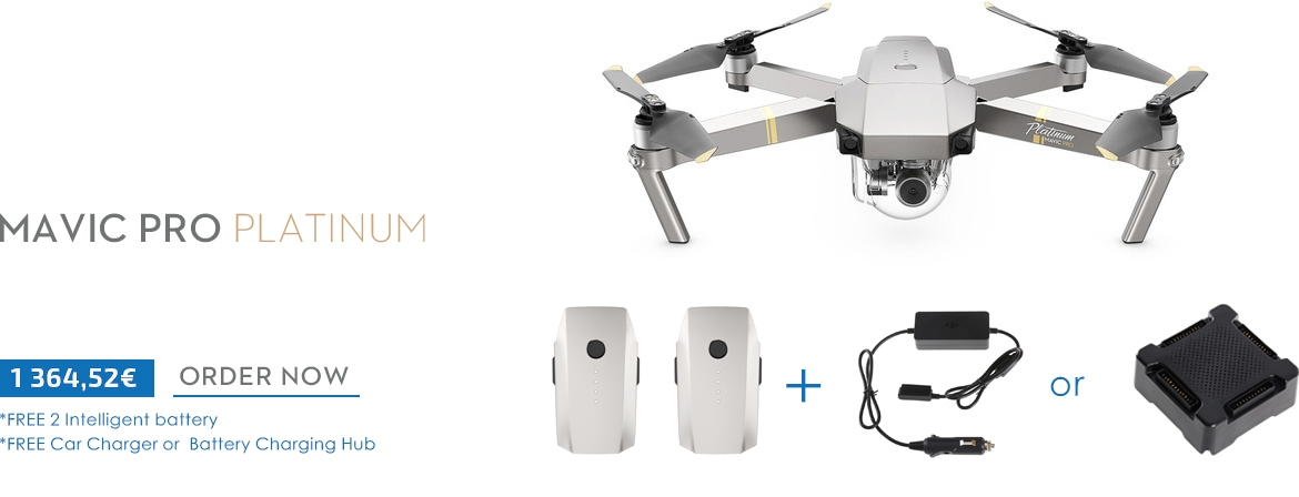 Order DJI Mavic Pro Platinum Camera Drone + Two Intelligent Flight Battery + Battery Charging Hub or Car Charger from COPTER.BG